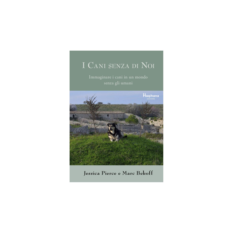 I cani senza di noi (ITALIAN ONLY)