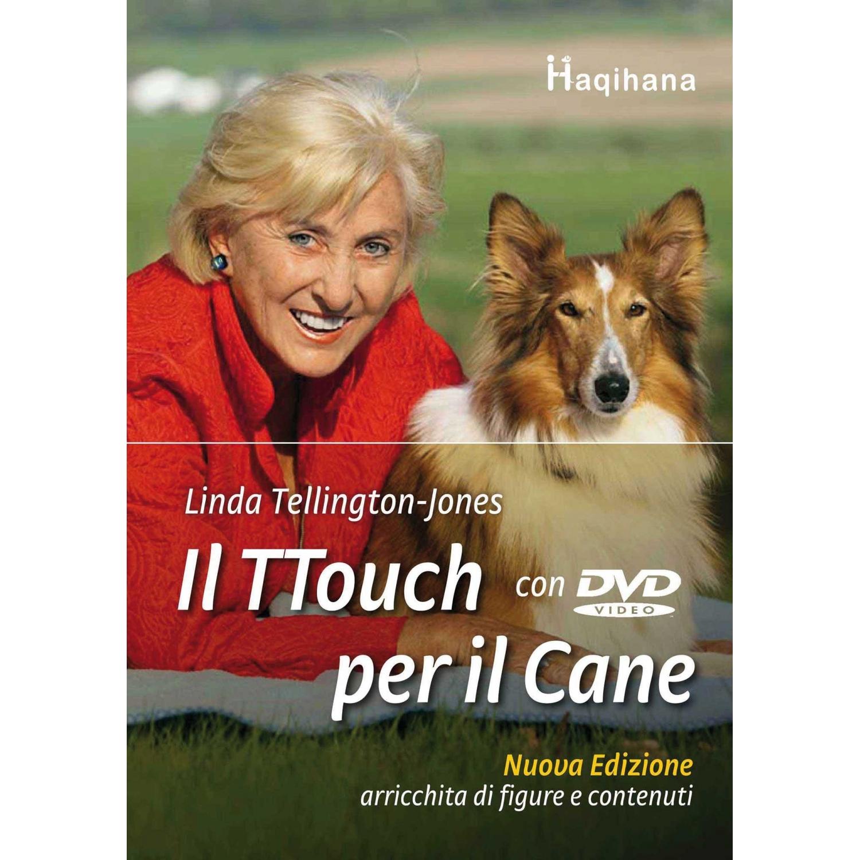 Il TTouch per il cane (con DVD)