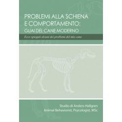 Problemi alla Schiena e Comportamento: Guai del cane moderno (ITALIAN ONLY)
