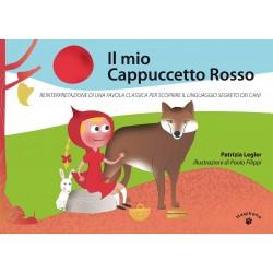 Il mio Cappuccetto Rosso (ITALIAN ONLY)