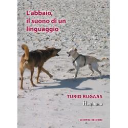 L'abbaio, il suono di un linguaggio - second edition (ITALIAN ONLY)