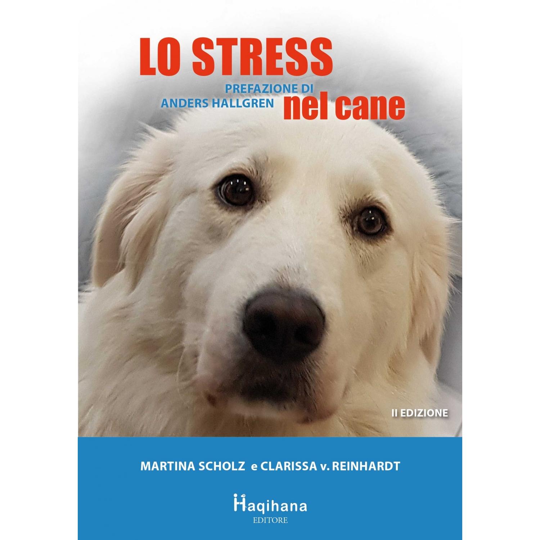 Lo stress nel cane - seconda edizione