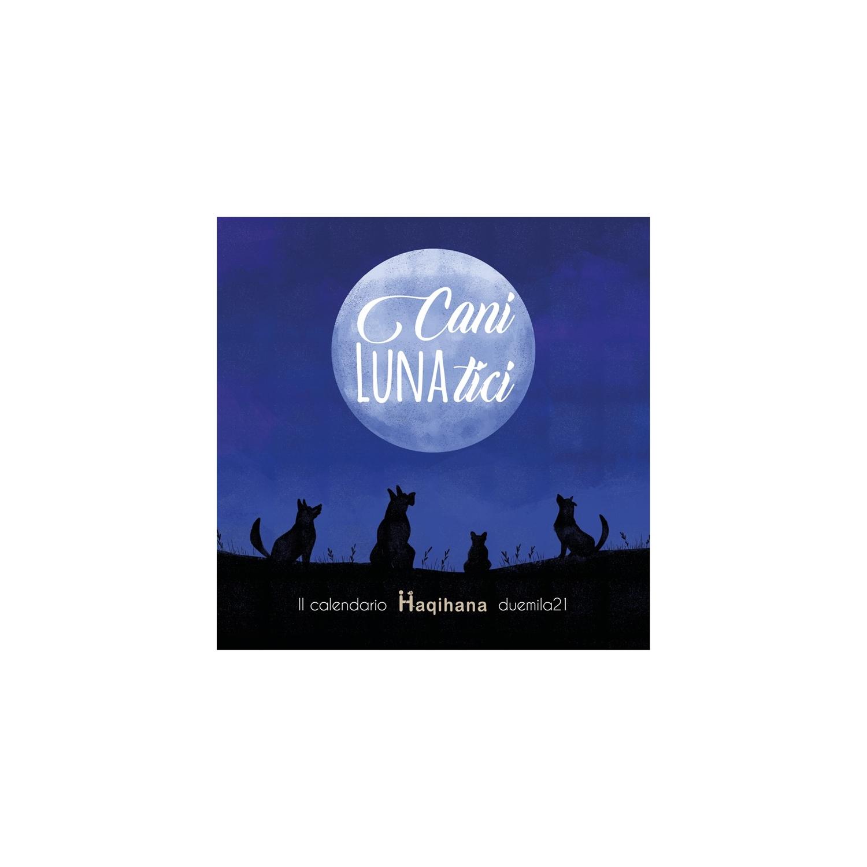 Calendario 2021 - Cani Lunatici